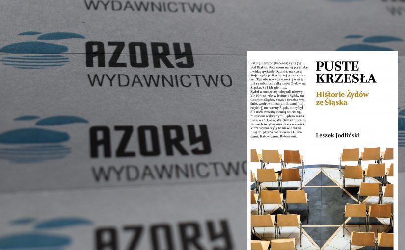 """""""Puste krzesła. Historie Żydów zeŚląska"""" powróciły. Wdodruku. Sprzedaż od22 stycznia 2021 r."""